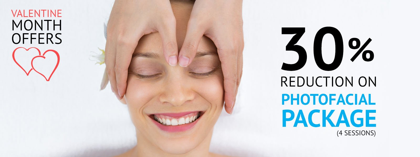 Valentine's Day Skin Clinic Offer - Photofacial